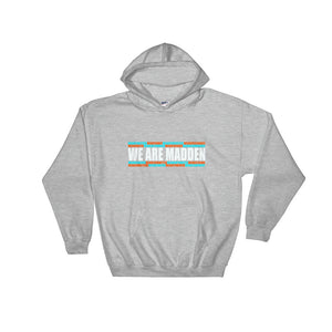 WE ARE FAMILY HOODIE