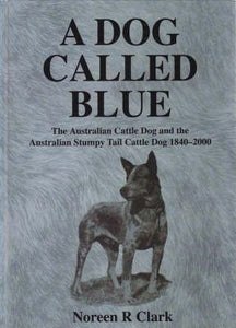 A Dog Called Blue