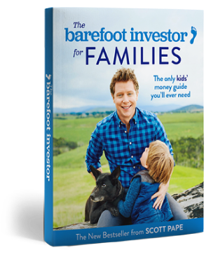 Barefoot Investor for families