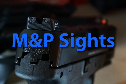 M&P Sights