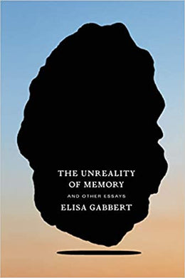 Unreality of Memory and Other Essays