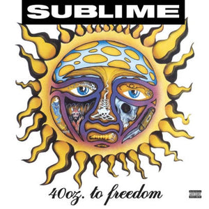 40 oz to Freedom-Sublime