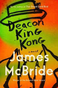 Deacon King Kong, by James McBride