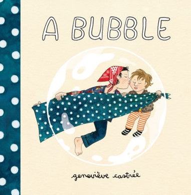 A Bubble-Genevieve Castree