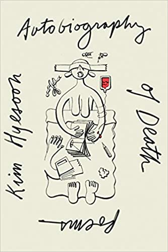 Autobiography of Death, by Kim Hyesoon