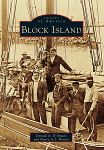 Block Island, by Donald A. D'Amato and Henry A.L. Brown