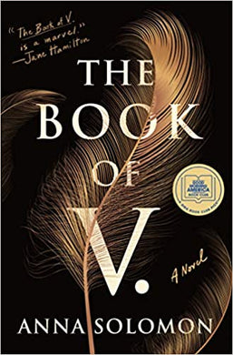 The Book of V. by, Anne Solomon