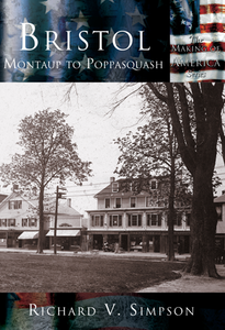 Bristol: Montaup to Poppasquash, by Richard V. Simpson
