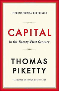 Capital in the Twenty-First Century, by Thomas Piketty