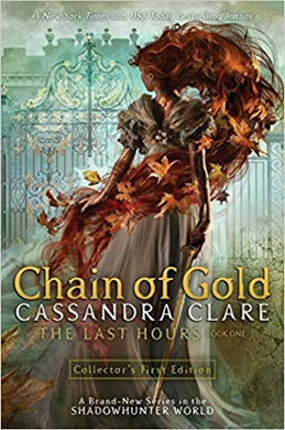 Chain of Gold Book 1 (The Last Hours), by Cassandra Clare