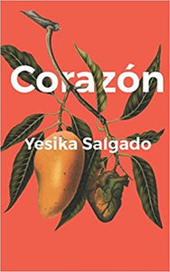 Corazon, by Yesika Salgado