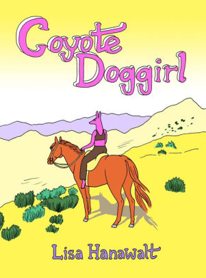 Coyote Doggirl-Lisa Hanawalt