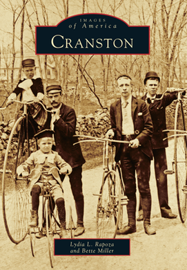 Cranston, by Lydia L. Rapoza and Bette Miller