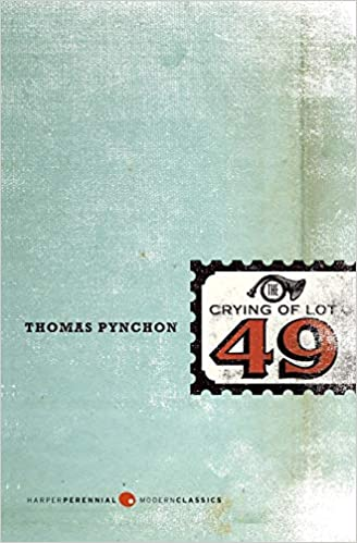 Crying of Lot 49, by Thomas Pynchon