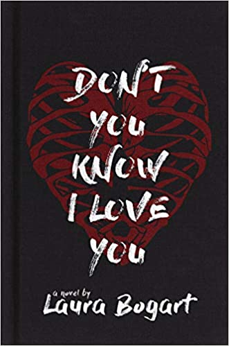 Don't You Know I Love You, by Laura Bogart