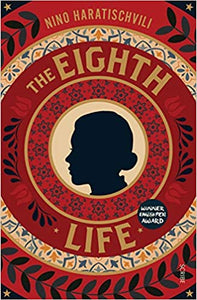 The Eighth Life, by Nino Haratischvili