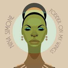 Fodder on My Wings-Nina Simone