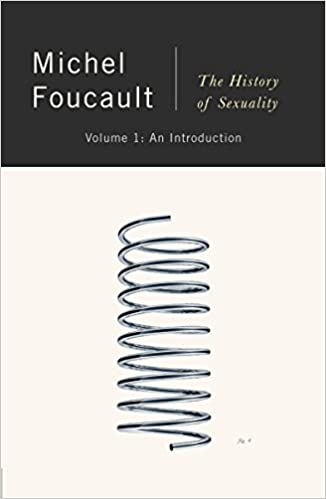 The History of Sexuality, Vol. 1: An Introduction, by Michel Foucault