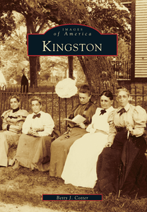 Kingston, by Betty J. Cotter