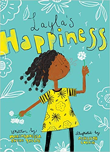 Layla's Happiness, by Mariahadessa Ekere Tallie
