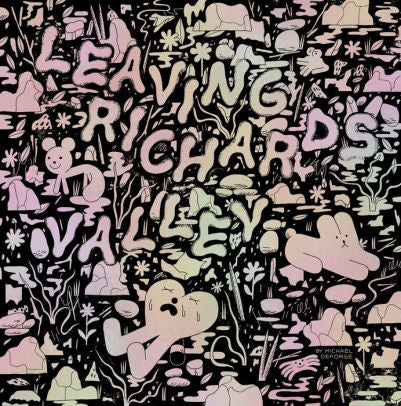 Leaving Richard's Valley-Michael Deforge