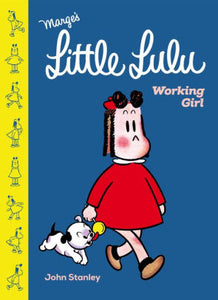 Little Lulu: Working Girl-John Stanley