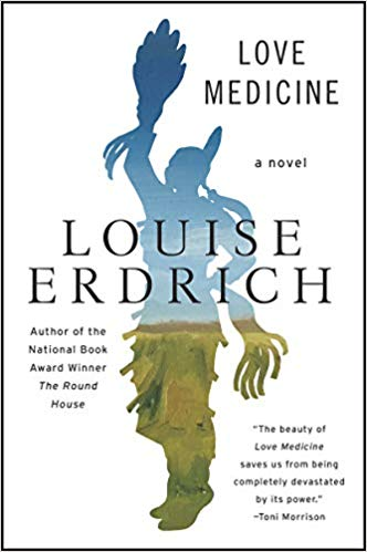 Love Medicine, by Louise Erdrish