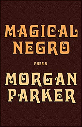 Magical Negro Paperback, by Morgan Parker
