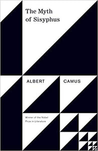 Myth of Sisyphus, by Albert Camus