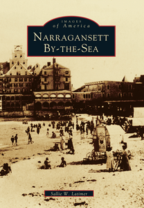 Narragansett By-the-Sea, by Sallie W. Latimer