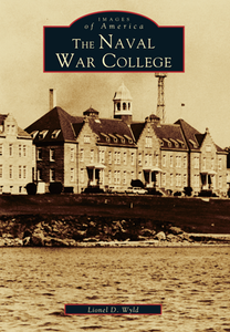 The Naval War College, by Lionel D. Wyld