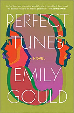 Perfect Tunes Hardcover by, Emily Gould