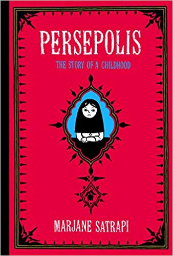 Persepolis: The Story of a Childhood, by Marjane Satrapi