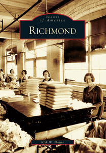 Richmond, by Kirk W. House