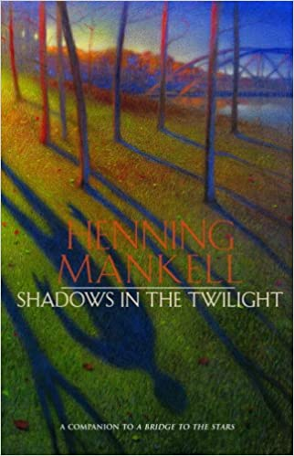 Shadows in the Twilight, by Henning Mankell