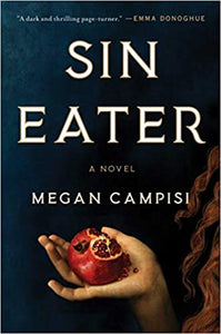 Sin Eater, by Megan Campisi
