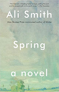 Spring, by Ali Smith