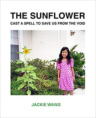 PREORDER The Sunflower Cast A Spell To Save Us From The Void