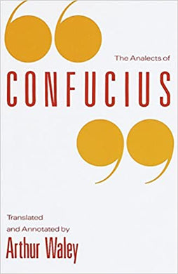 The Analects of Confucius, Arthur Waley