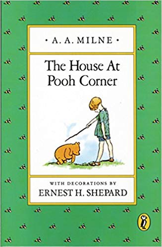 The House at Pooh Corner, by A.A. Milne