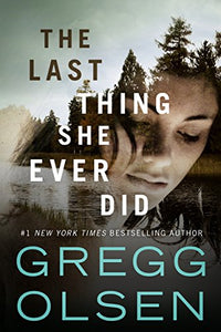 The Last Thing She Ever Did, Gregg Olson