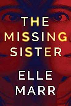 The Missing Sister, by Elle Marr