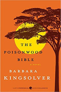The Poisonwood Bible, by Barbara Kingsolver