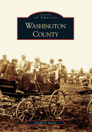 Washington County, by Joseph P. Soares