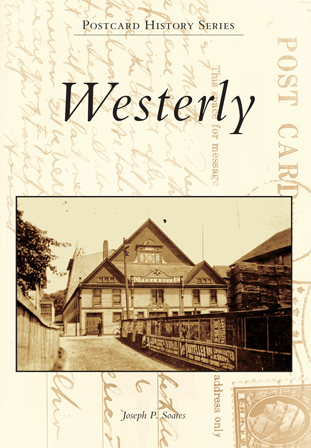 Westerly, by Joseph P. Soares