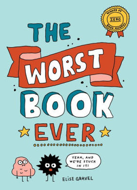 The Worst Book Ever-Elise Gravel