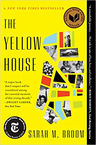 The Yellow House: A Memoir, by Sarah M. Broom