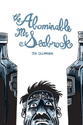The Abominable Mr. Seabrook-Joe Ollmann