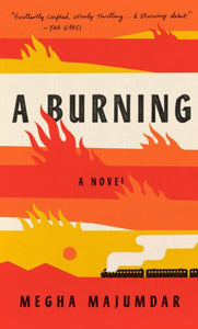 A Burning, Megha Majumdar