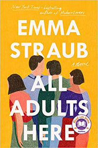 All Adults Here, by Emma Straub